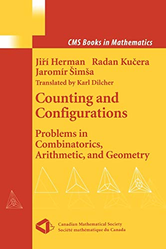 9781441930538: Counting and Configurations: Problems in Combinatorics, Arithmetic, and Geometry (CMS Books in Mathematics)