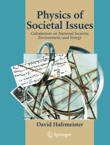9781441930569: Physics of Societal Issues: Calculations on National Security, Environment, and Energy