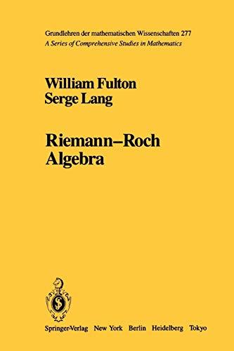 9781441930736: Riemann-Roch Algebra (Grundlehren der mathematischen Wissenschaften)