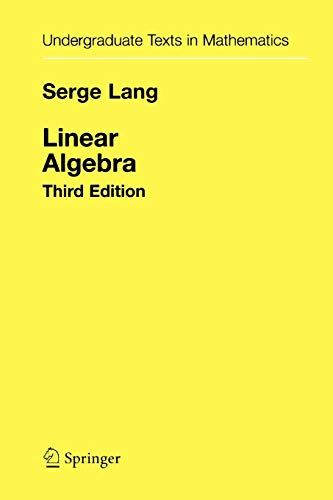 9781441930811: Linear Algebra (Undergraduate Texts in Mathematics)
