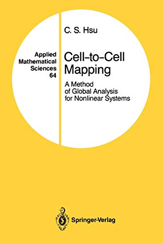 9781441930835: Cell-to-Cell Mapping: A Method of Global Analysis for Nonlinear Systems (Applied Mathematical Sciences)