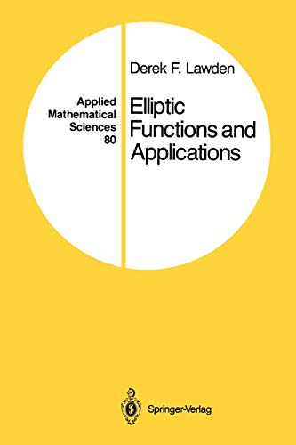 9781441930903: Elliptic Functions and Applications (Applied Mathematical Sciences)