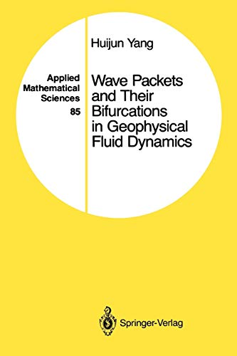 9781441930934: Wave Packets and Their Bifurcations in Geophysical Fluid Dynamics (Applied Mathematical Sciences)