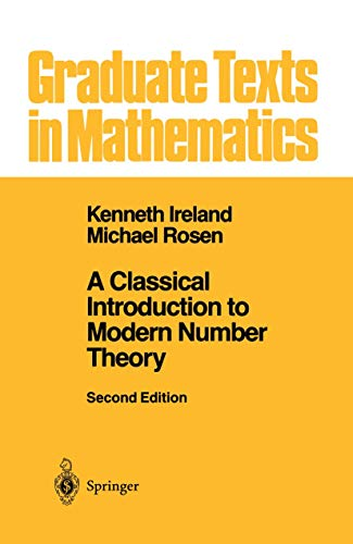 9781441930941: A Classical Introduction to Modern Number Theory (Graduate Texts in Mathematics)