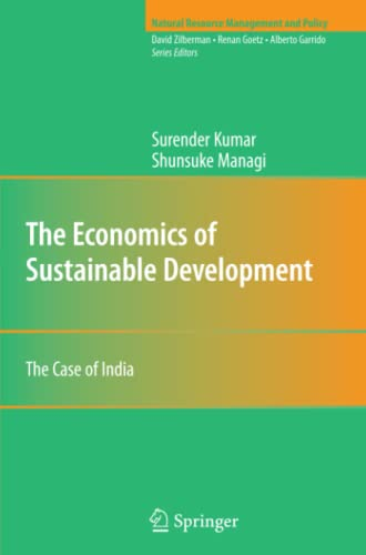 9781441931108: The Economics of Sustainable Development: The Case of India (Natural Resource Management and Policy)