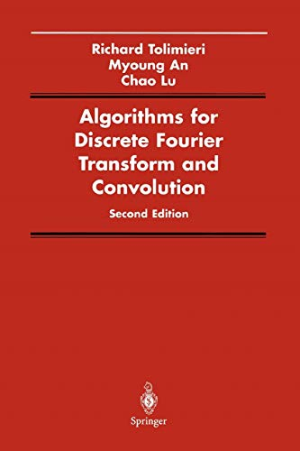 9781441931153: Algorithms for Discrete Fourier Transform and Convolution (Signal Processing and Digital Filtering)