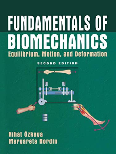 9781441931160: Fundamentals of Biomechanics: Equilibrium, Motion, and Deformation