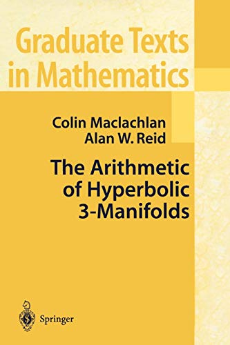 9781441931221: The Arithmetic of Hyperbolic 3-Manifolds (Graduate Texts in Mathematics)