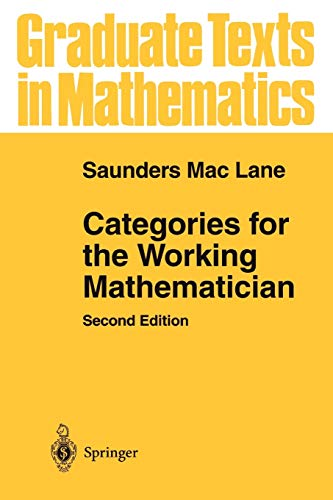 9781441931238: Categories for the Working Mathematician (Graduate Texts in Mathematics)