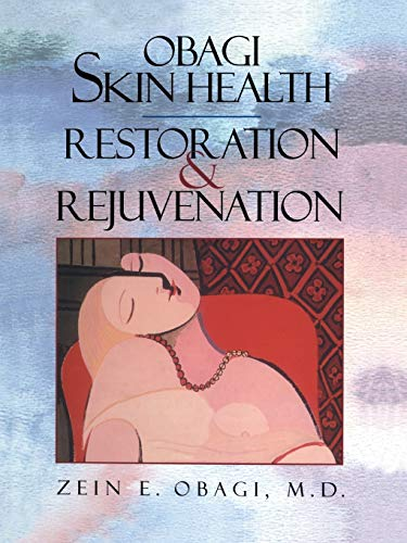9781441931276: Obagi Skin Health Restoration and Rejuvenation