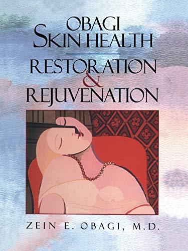 9781441931276: Obagi Skin Health Restoration and Rejuvenation