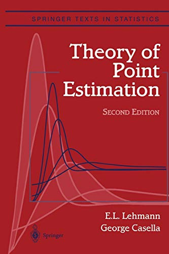 9781441931306: Theory of Point Estimation (Springer Texts in Statistics)