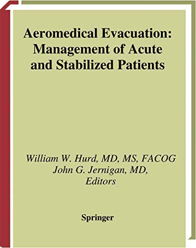 9781441931382: Aeromedical Evacuation: Management of Acute and Stabilized Patients