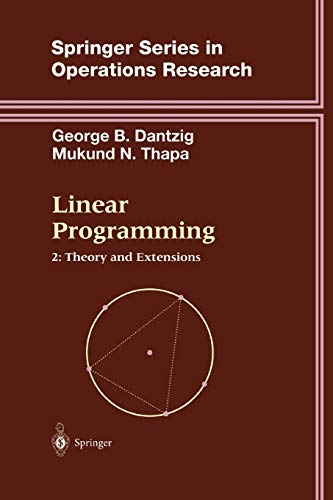 9781441931405: Linear Programming 2: Theory and Extensions (Springer Series in Operations Research and Financial Engineering)