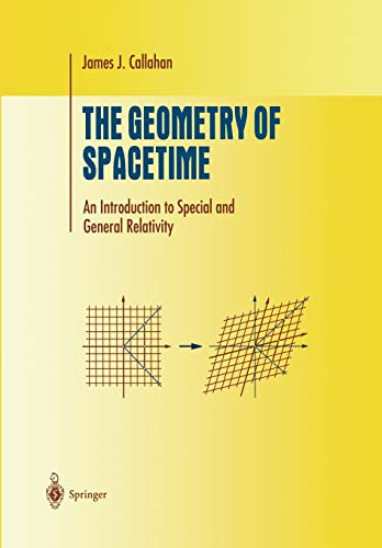 9781441931429: The Geometry of Spacetime: An Introduction to Special and General Relativity (Undergraduate Texts in Mathematics)