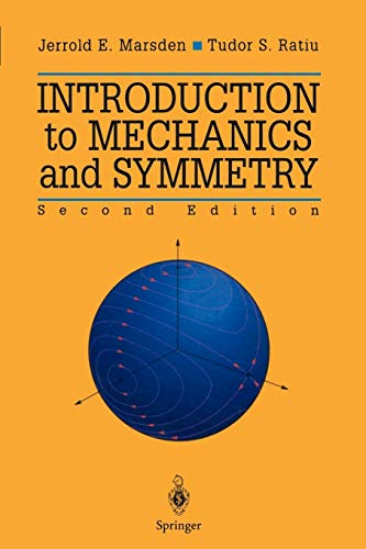 9781441931436: Introduction to Mechanics and Symmetry: A Basic Exposition of Classical Mechanical Systems (Texts in Applied Mathematics)