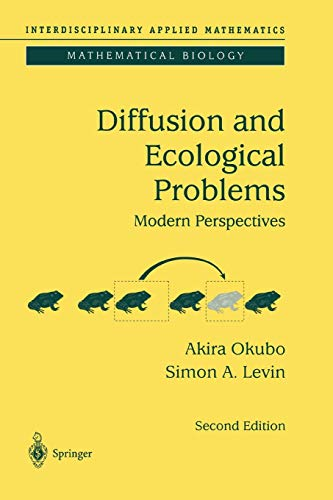 9781441931511: Diffusion and Ecological Problems: Modern Perspectives (Interdisciplinary Applied Mathematics) (Volume 14)