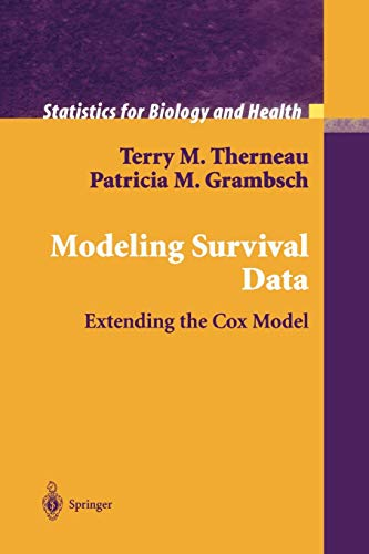9781441931610: Modeling Survival Data: Extending the Cox Model (Statistics for Biology and Health)
