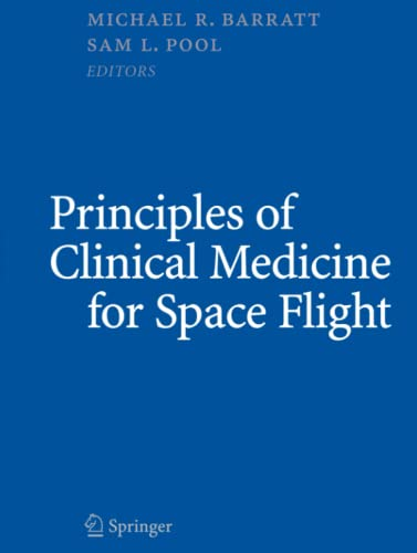 9781441931733: Principles of Clinical Medicine for Space Flight