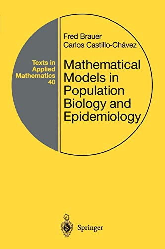 9781441931825: Mathematical Models in Population Biology and Epidemiology (Texts in Applied Mathematics)