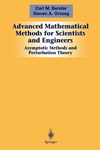 9781441931870: Advanced Mathematical Methods for Scientists and Engineers 1: Asymptotic Methods and Perturbation Theory