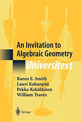 9781441931955: An Invitation to Algebraic Geometry (Universitext)