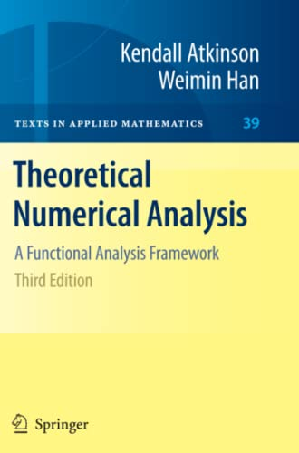 9781441931993: Theoretical Numerical Analysis: A Functional Analysis Framework (Texts in Applied Mathematics)
