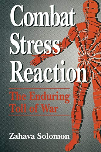 9781441932266: Combat Stress Reaction: The Enduring Toll of War (Springer Series on Stress and Coping)