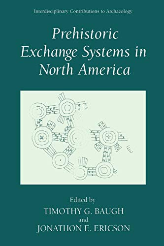 9781441932402: Prehistoric Exchange Systems in North America (Interdisciplinary Contributions to Archaeology)