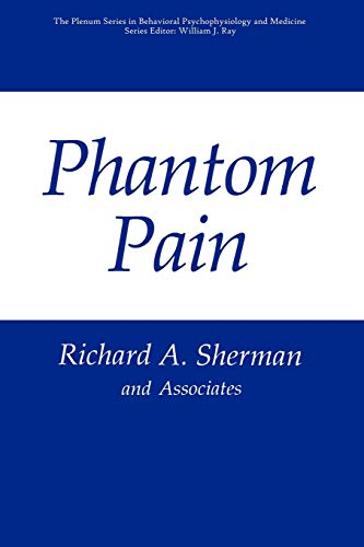 9781441932563: Phantom Pain (The Springer Series in Behavioral Psychophysiology and Medicine)