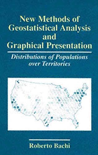 9781441932709: New Methods of Geostatistical Analysis and Graphical Presentation: Distributions of Populations over Territories