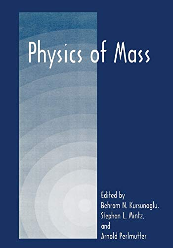 9781441933058: Physics of Mass