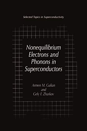 9781441933126: Nonequilibrium Electrons and Phonons in Superconductors: Selected Topics in Superconductivity