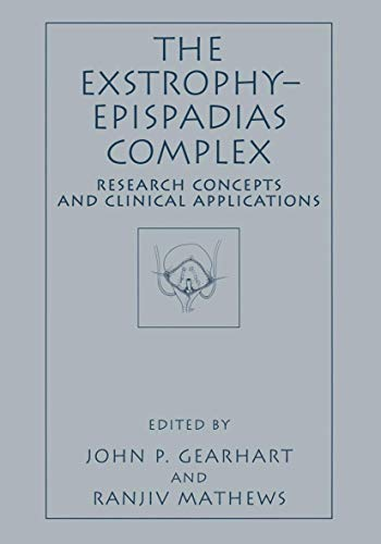 9781441933188: The Exstrophy―Epispadias Complex: Research Concepts and Clinical Applications