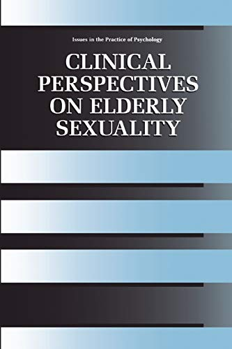 9781441933386: Clinical Perspectives on Elderly Sexuality (Issues in the Practice of Psychology)