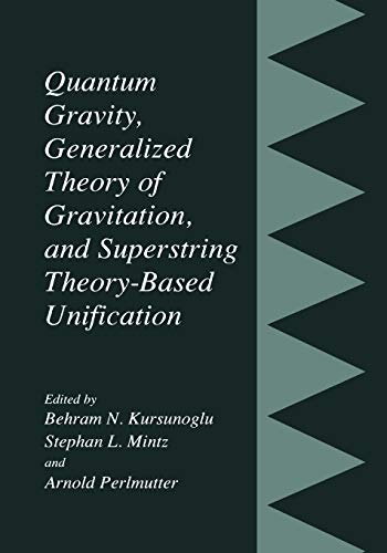 Quantum Gravity, Generalized Theory of Gravitation, and Superstring Theory-Based Unification: ...