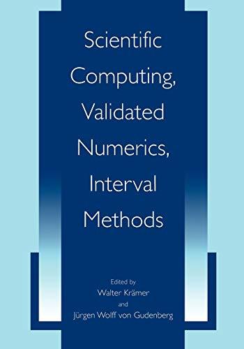 9781441933768: Scientific Computing, Validated Numerics, Interval Methods
