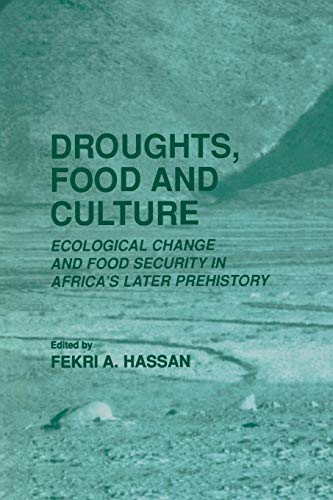 9781441933805: Droughts, Food and Culture: Ecological Change and Food Security in Africa's Later Prehistory