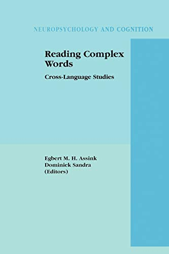 9781441933973: Reading Complex Words: Cross-Language Studies (Neuropsychology and Cognition)