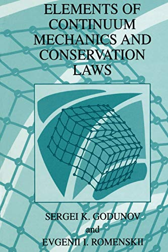 9781441933997: Elements of Continuum Mechanics and Conservation Laws