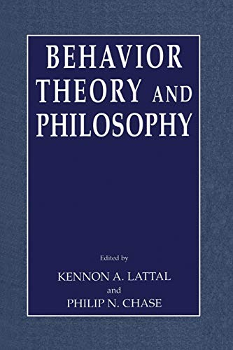 9781441934055: Behavior Theory and Philosophy