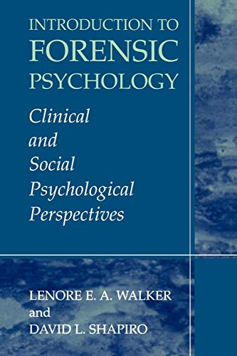 9781441934215: Introduction to Forensic Psychology: Clinical and Social Psychological Perspectives