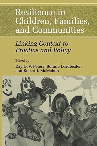 9781441934635: Resilience in Children, Families, and Communities: Linking Context to Practice and Policy