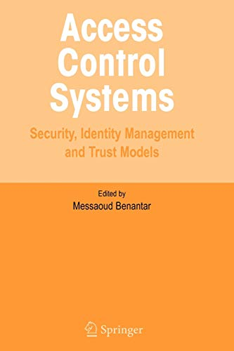 9781441934734: Access Control Systems: Security, Identity Management and Trust Models