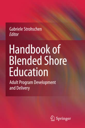 9781441934802: Handbook of Blended Shore Education: Adult Program Development and Delivery