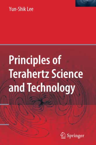 9781441934918: Principles of Terahertz Science and Technology
