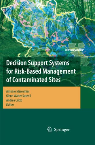 Decision Support Systems for Risk-Based Management of