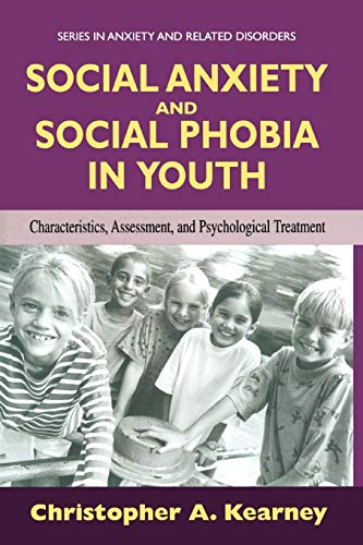 9781441935526: Social Anxiety and Social Phobia in Youth: Characteristics, Assessment, and Psychological Treatment