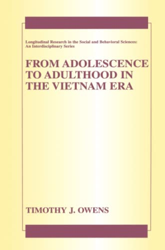 9781441935595: From Adolescence to Adulthood in the Vietnam Era (Longitudinal Research in the Social and Behavioral Sciences: An Interdisciplinary Series)