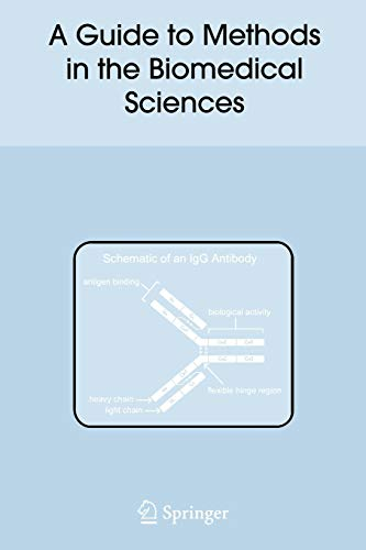 A Guide to Methods in the Biomedical Sciences: Ronald B. Corley